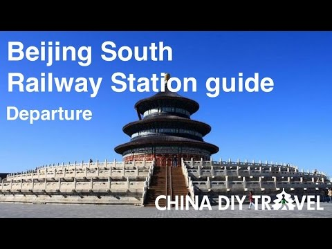 Beijing South Railway Station Guide - departure