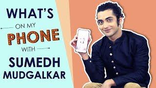 Sumedh Mudgalkar Aka Krishn: What's On My Phone | Phone Secrets Revealed | Radha Krishn