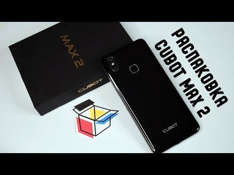 Cubot MAX 2 - распаковка и знакомство с настройками смартфона