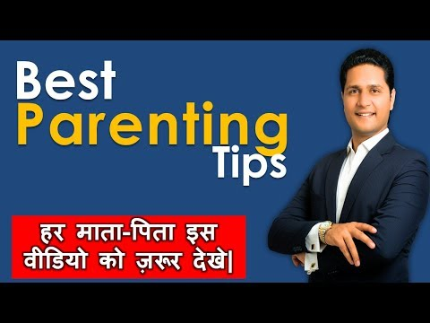 Parenting Tips for Children हर माता-पिता इस वीडियो को ज़रूर देखे | Video Hindi Parikshit Jobanputra