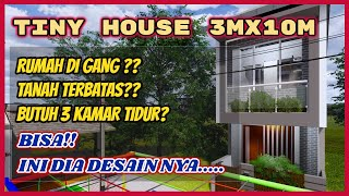 Desain Rumah Minimalis 3x10 | Tiny House On Tiny Site, How To Design It?