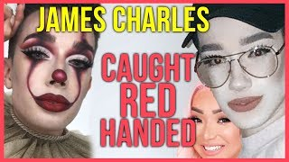 JAMES CHARLES CAUGHT RED HANDED WITH ARTIST