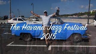 Havana Jazz Festival.