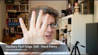 Faultiers Fünf Folge 348 - Nerd News thumbnail