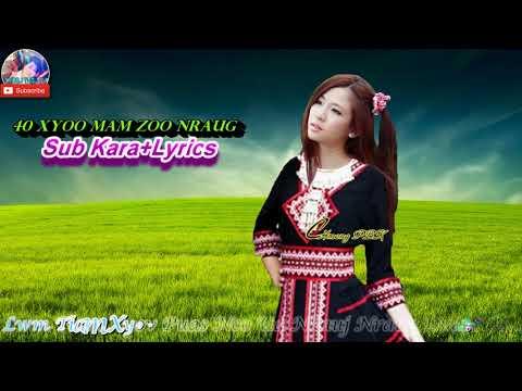 40 Xyoo Mam Zoo Nraug - Sub Kara + Lyric - Xyooj Thoj TV thumbnail