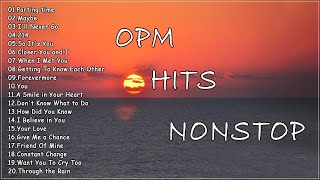 OPM Hits Nonstop - CLASSIC OPM ALL TIME FAVORITES LOVE SONGS