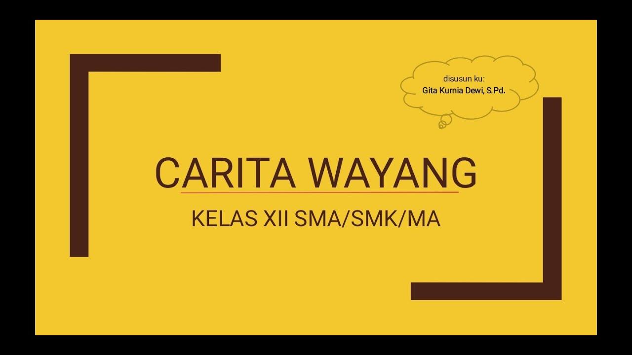 Materi Carita Wayang Kelas Xii Sma Smk Ma Youtube