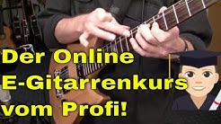 E-Gitarre lernen für Anfänger und Fortgeschrittene 12 Wochen Online Videokurs Gitarrenunterricht