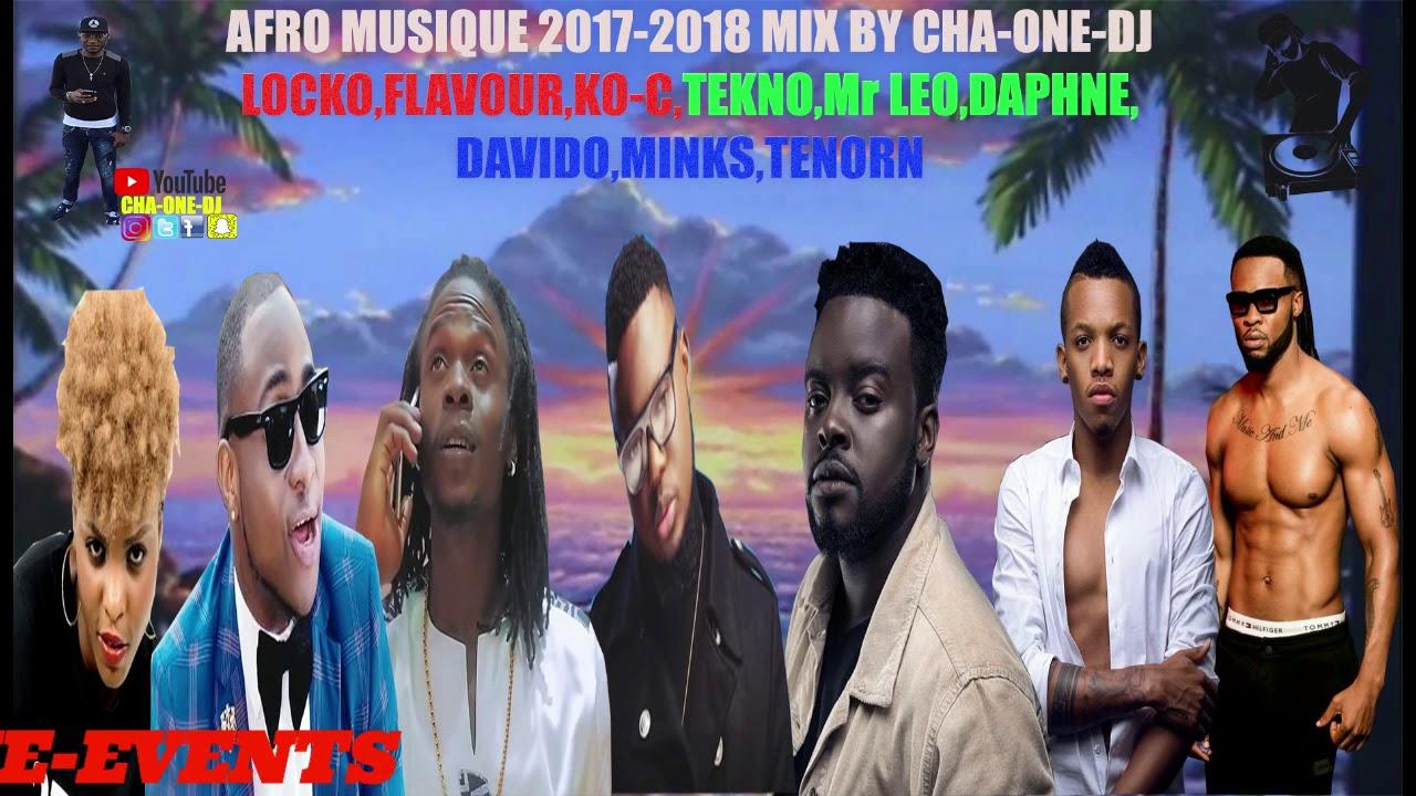 DAVIDO FLAVOUR TEKNO Mr LEO DAPHNÉ LOCKO KO-C 2018 MIX BY @CHA-ONE-DJ