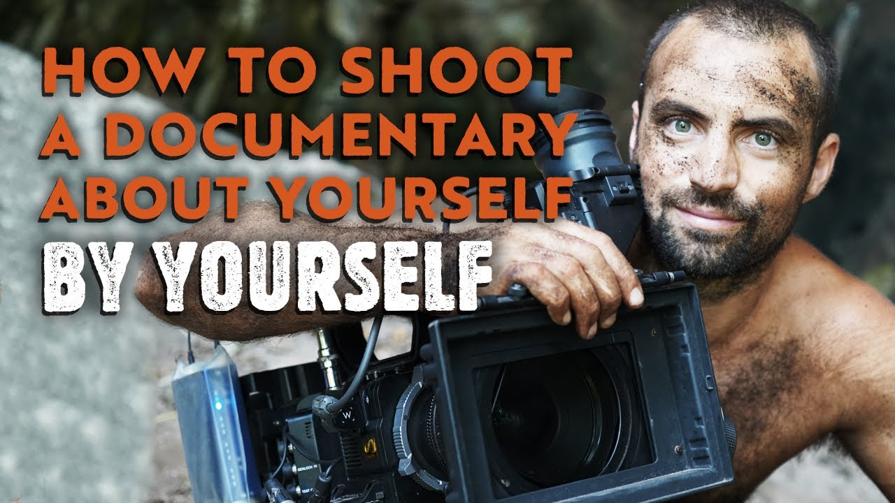 How to Shoot a Documentary About Yourself by Yourself | Rite of ...