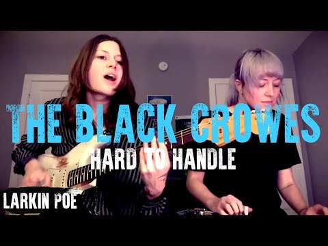 Larkin Poe | The Black Crowes Cover (