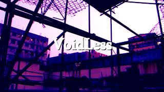 VoidLess - Life in Every Breath