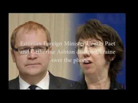 Breaking Estonian Foreign Minister Urmas Paet and Catherine Ashton discuss Ukraine over the phone