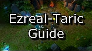 Ezreal Taric Champion Duo Guide | League of Legends LoL