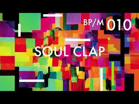 Soul Clap - Beatport Mix 010