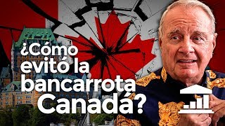 ¿Cómo consiguió CANADÁ evitar la BANCARROTA? - VisualPolitik