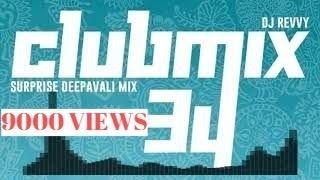 Gambar cover Gam Gam Tappu Mix - Deepavali Special    DOWNLOAD LINK    Clubmix 34    Dj Revvy