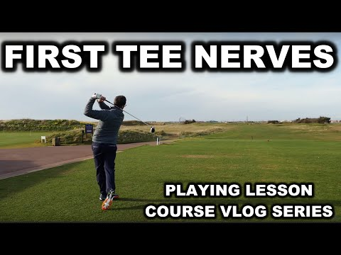 First Tee Nerves - Playing Lesson Series - Part 1