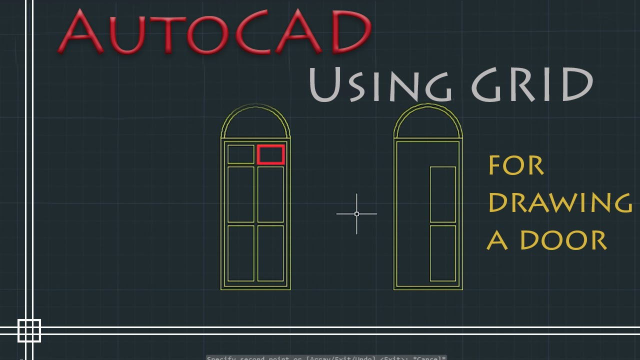 AutoCAD  How to draw a Door With the help of Grid mode