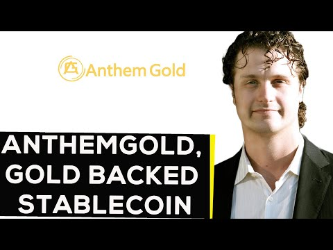 AnthemGold, The Gold Backed Stable Coin - Anthem Blanchard