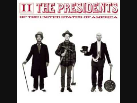Presidents Of The United States Of America-Lunatic to love