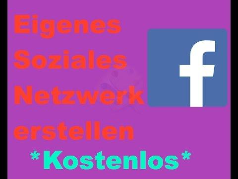 Kostenlos Eigenes Soziales Netzwerk Erstellen Wie Facebook *DEUTSCH Dezember 2016*