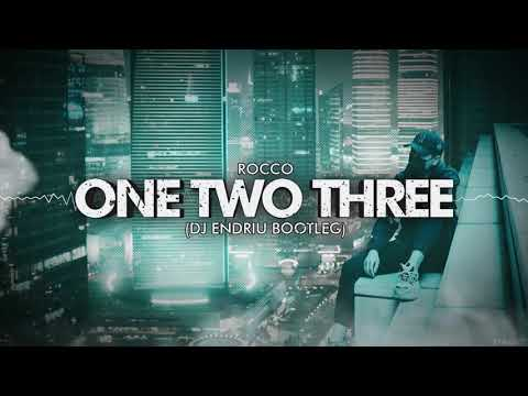 Rocco - One Two Three (DJ ENDRIU BOOTLEG)