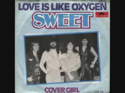 Sweet ~ Love Is Like Oxygen