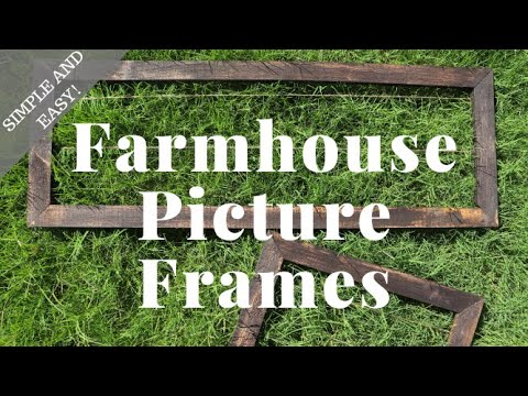 Simple and Easy DIY Farmhouse Picture Frames Build | Timelapse  | DIY & Woodworking