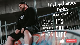 Motivation - It's your life!!