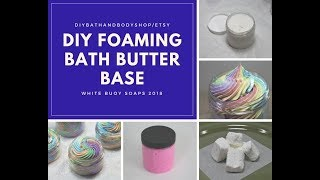 DIY Foaming Bath Butter BaseWhipped SoapCream SoapWhite Buoy Soaps