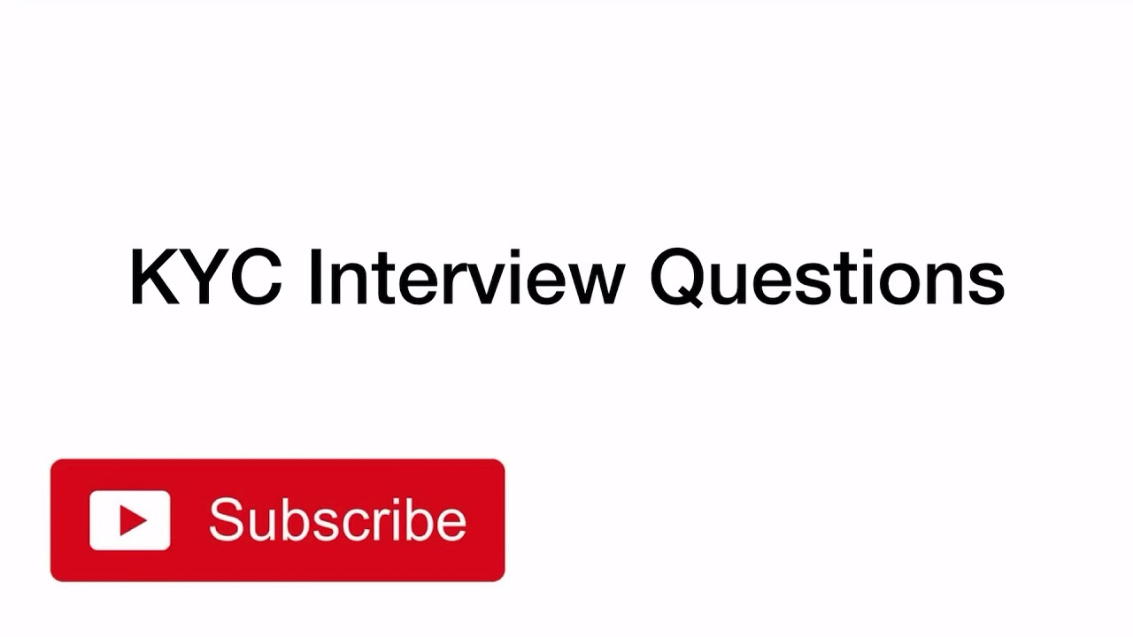 What type of questions being asked in AML and KYC interview