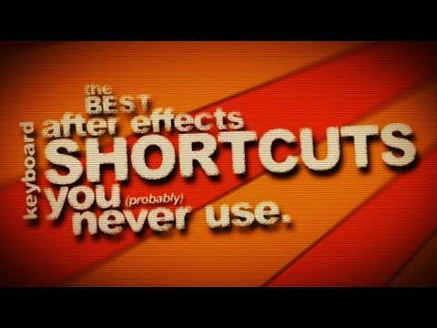 After Effects Tutorial - The best keyboard shortcuts you (probably