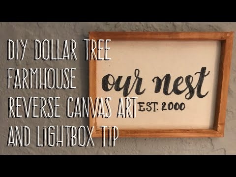 DIY Dollar Tree Farmhouse Reverse Canvas Art and Lightbox Tip