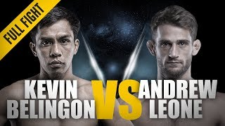 ONE: Full Fight | Kevin Belingon vs. Andrew Leone | Spinning Sidekick TKO | April 2018