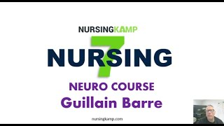 Nursing KAMP Guillain Barre Neuro What is