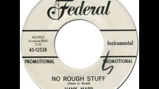 HANK MARR - No Rough Stuff[Federal 12538] 1965