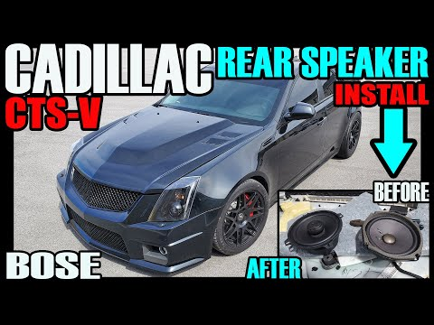 CADILLAC CTS-V / CTS – REAR SPEAKER UPGRADE AND INSTALL WITH BOSE