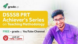 DSSSB Achievers Series by Back to School Viplav Viraj on Teaching Methodology