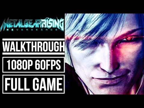 METAL GEAR RISING REVENGEANCE Gameplay Walkthrough FULL GAME No Commentary [1080p 60fps]