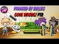 Pranked By Bullies Gone Wrong! Part2|A Gachaverse/Gacha Life Mini Movie