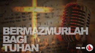 Download Bermazmurlah Bagi Tuhan | Mazmur 72 - Natalie Purba
