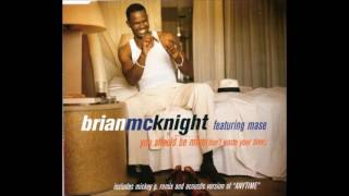 Brian McKnight ft. Mase - You Should Be Mine (Don't Waste Your Time)
