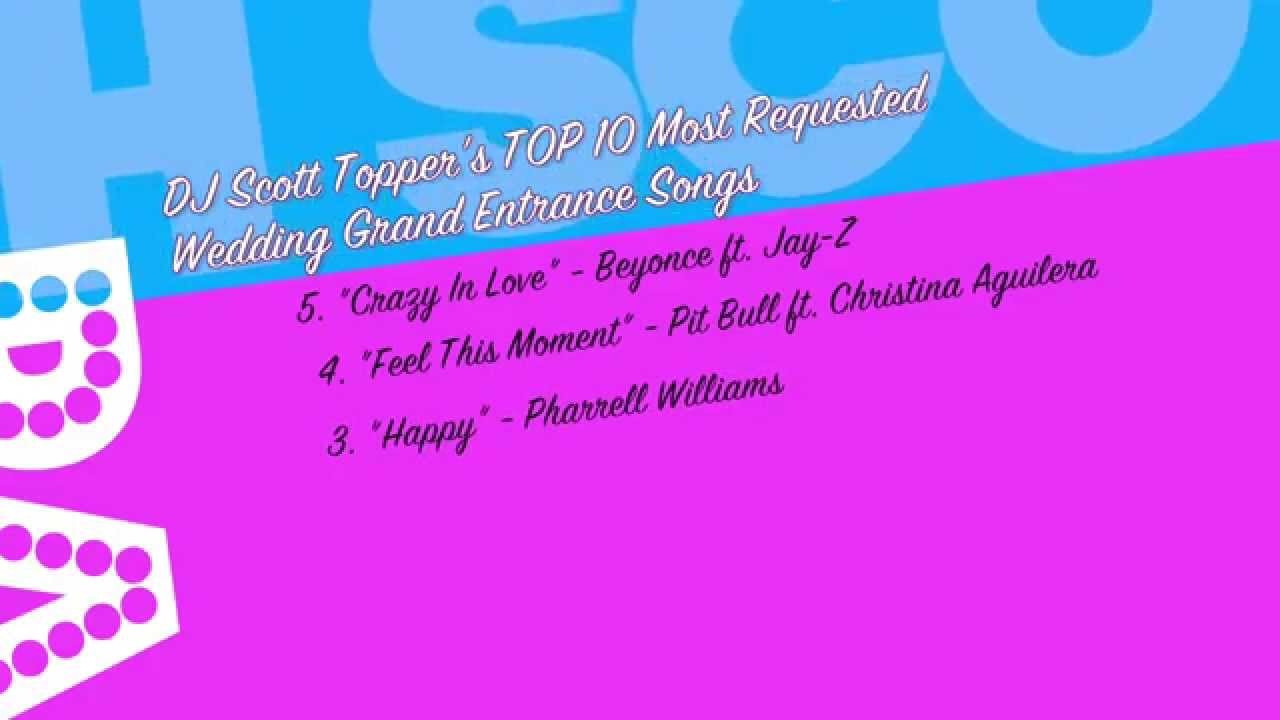 Top 10 Grand Entrance Wedding Songs by DJ Scott Topper - YouTube