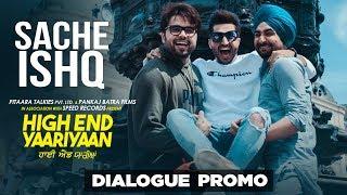 Sache Ishq (Dialogue Promo) | Jassi Gill | Ranjit Bawa | Ninja| Pankaj Batra| Releasing 22Feb