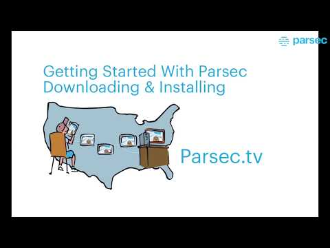 How To Get Started With Installing And Downloading Parsec