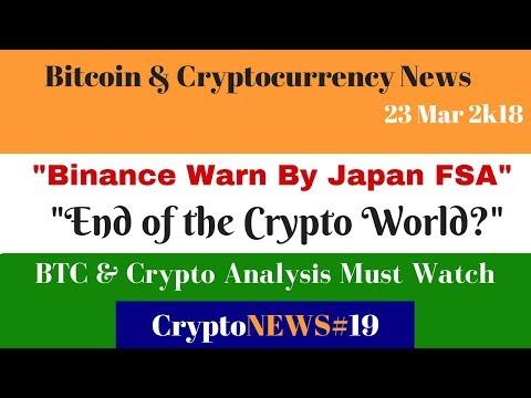 CryptoNews#019, Binance Warn By Japan FSA, ,End of the Crypto World?, BTC & Crypto Analysis.