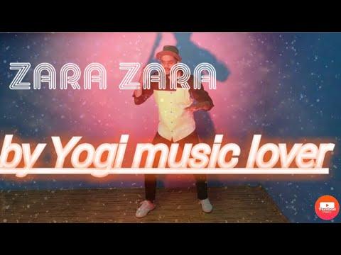 ZARA ZARA   EXTEND VERSION   Rahul Jain   COVER BY YOGI MUSIC LOVER