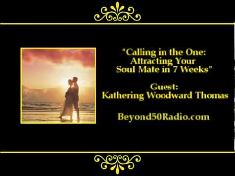 Calling in the One: Attracting Your Soul Mate in 7 Weeks