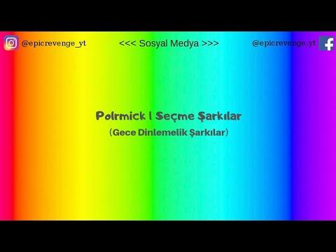 Polemick | (En Güzel Şarkıları)